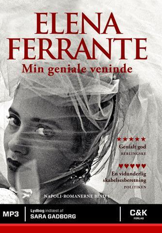Elena Ferrante: Min geniale veninde