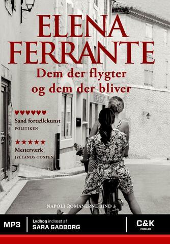Elena Ferrante: Dem der flygter og dem der bliver