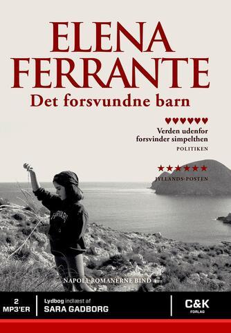 Elena Ferrante: Det forsvundne barn