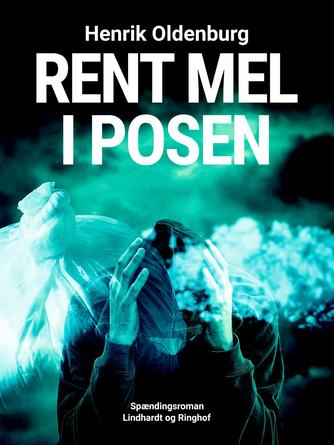 Henrik Oldenburg: Rent mel i posen