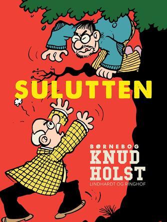 Knud Holst (f. 1936): Sulutten