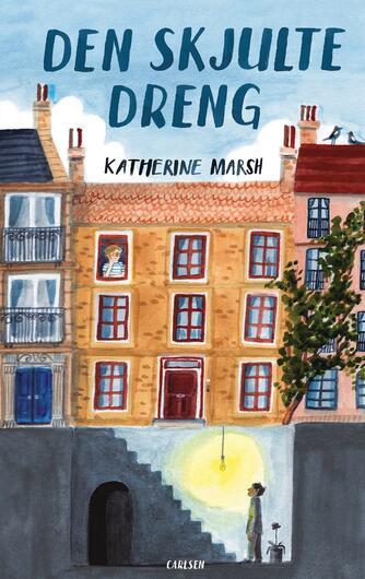 Katherine Marsh: Den skjulte dreng
