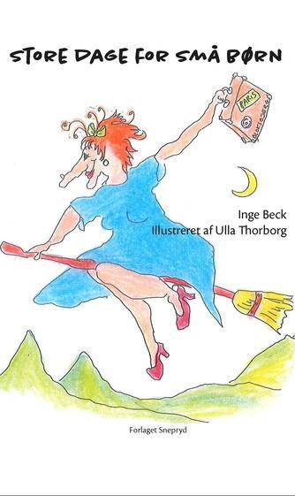 Inge Beck: Store dage for små børn