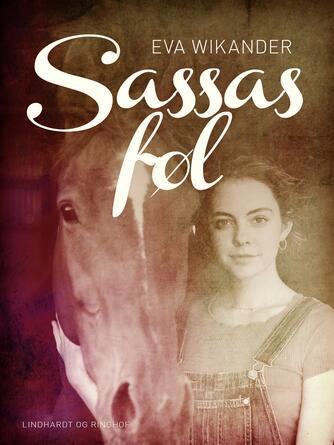 Eva Wikander: Sassas føl