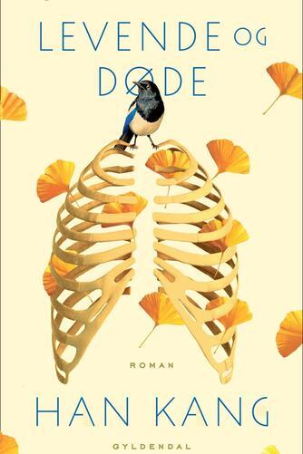 Kang Han (f. 1970): Levende og døde : roman