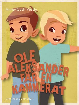 : Ole Aleksander får en kammerat