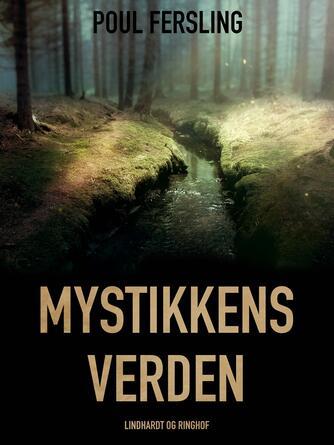 Poul Fersling: Mystikkens verden : Politikens okkulte leksikon