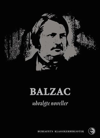 Honoré de Balzac: Udvalgte noveller
