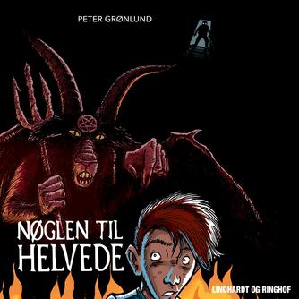 Peter Grønlund (f. 1970-04-11): Nøglen til Helvede (mp3)