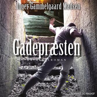Inger Gammelgaard Madsen: Gadepræsten