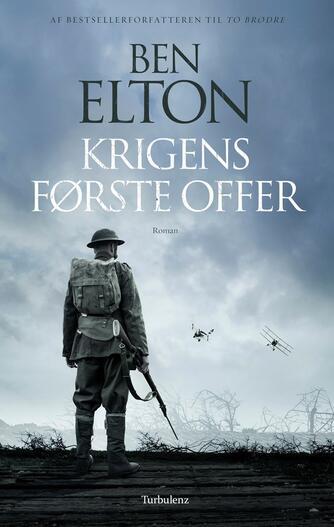 Ben Elton: Krigens første offer : roman