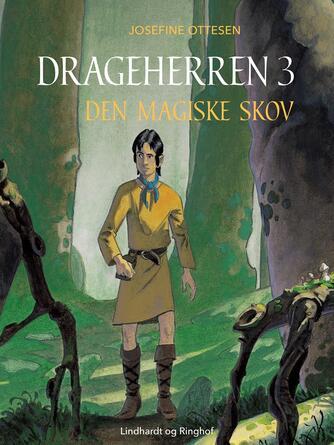 Josefine Ottesen: Den magiske skov