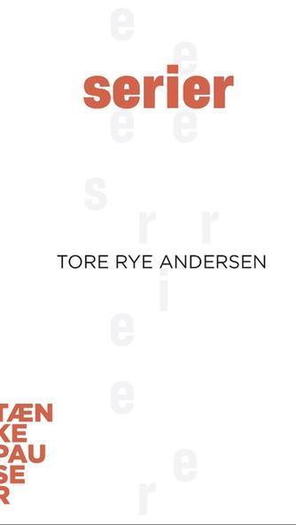 Tore Rye Andersen: Serier