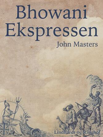 John Masters: Bhowani ekspressen