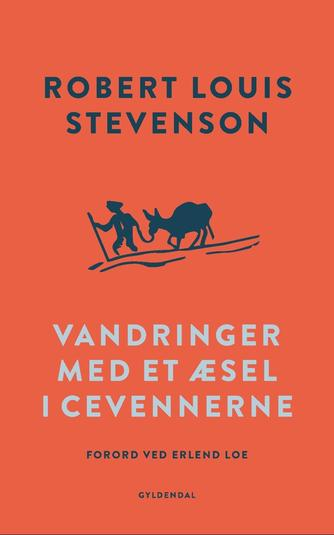 R. L. Stevenson: Vandringer med et æsel i Cevennerne