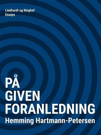 Hemming Hartmann-Petersen: På given foranledning