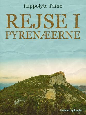 Hippolyte Taine: Rejse i Pyrenæerne