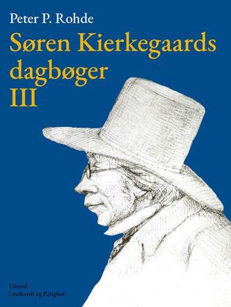 : Søren Kierkegaards dagbøger III