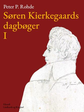: Søren Kierkegaards dagbøger I