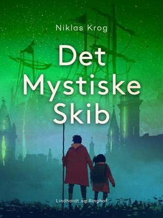 Niklas Krog: Det mystiske skib