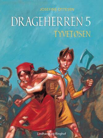 Josefine Ottesen: Tyvetøsen