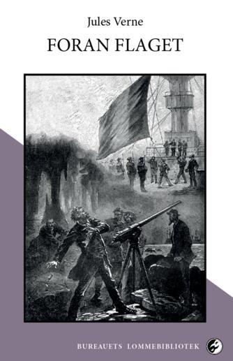 Jules Verne: Foran flaget