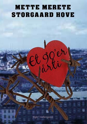 Mette Hove (f. 1964): Et 90'er årti : digte