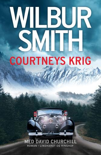 Wilbur A. Smith: Courtneys krig : roman