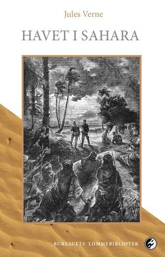 Jules Verne: Havet i Sahara