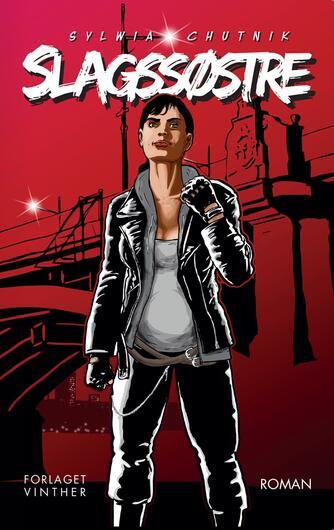 Sylwia Chutnik (f. 1979): Slagssøstre : roman