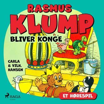Carla Hansen (f. 1906): Rasmus Klump bliver konge