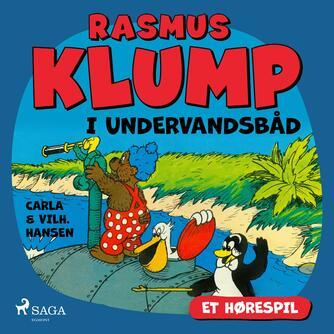 Carla Hansen (f. 1906): Rasmus Klump i undervandsbåd