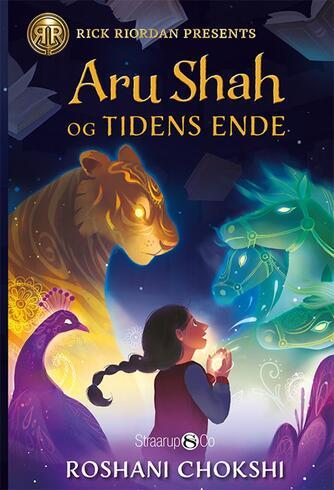 Roshani Chokshi: Aru Shah og tidens ende