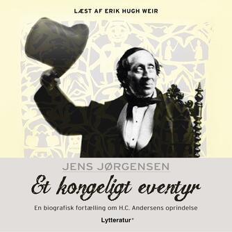 Jens Jørgensen (f. 1942-12-21): Et kongeligt eventyr