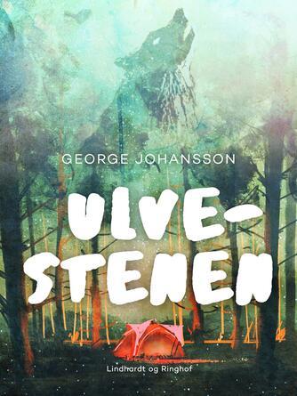 George Johansson: Ulvestenen