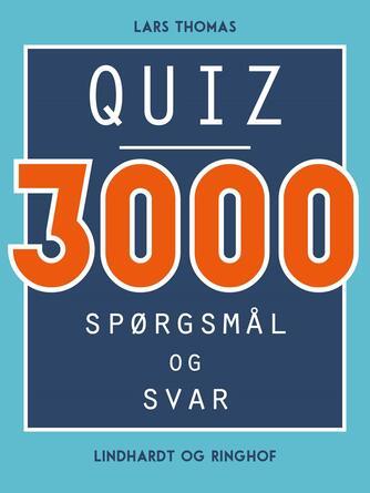 Lars Thomas: Quiz - 3000 spørgsmål og svar