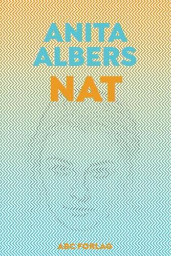 Anita Albers: Nat