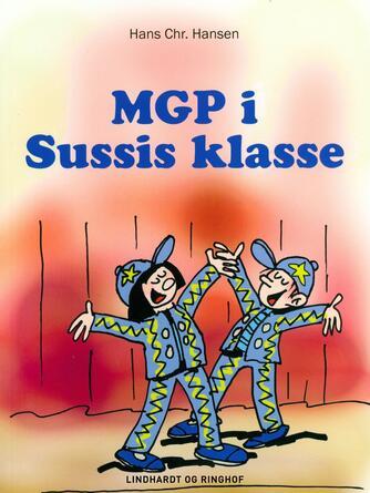 Hans Chr. Hansen (f. 1949): MGP i Sussis klasse