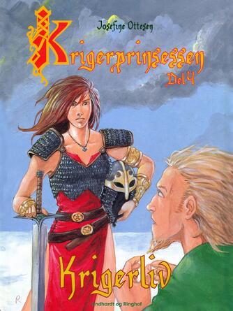Josefine Ottesen: Krigerliv
