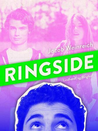 Jacob Weinreich: Ringside