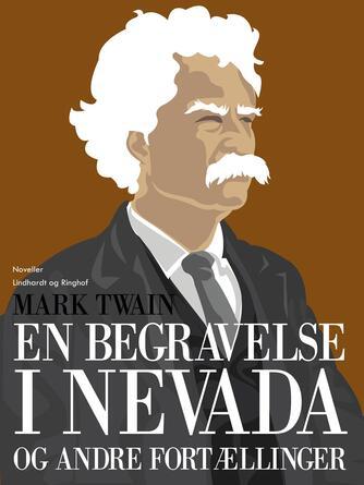: En begravelse i Nevada og andre fortællinger