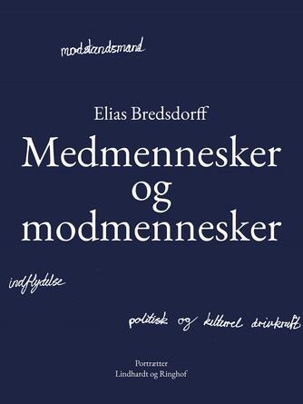 Elias Bredsdorff: Medmennesker og modmennesker