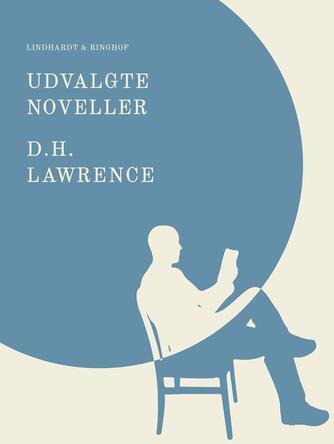 D. H. Lawrence: Udvalgte noveller