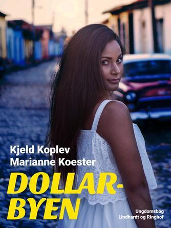 Kjeld Koplev: Dollarbyen