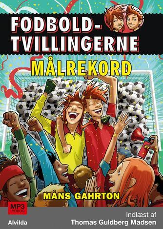 Måns Gahrton: Målrekord