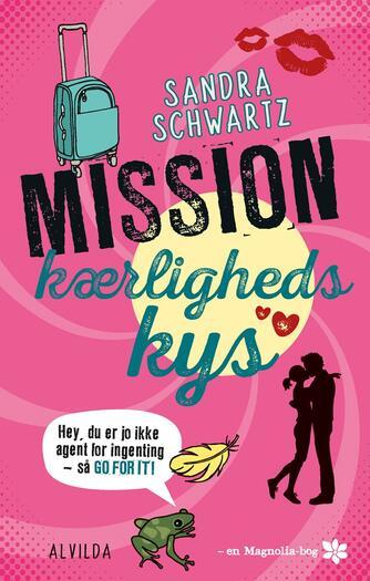 Sandra Schwartz: Mission kærlighedskys