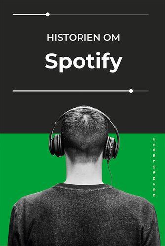 Rasmus Fleischer, Pelle Snickars: Historien om Spotify
