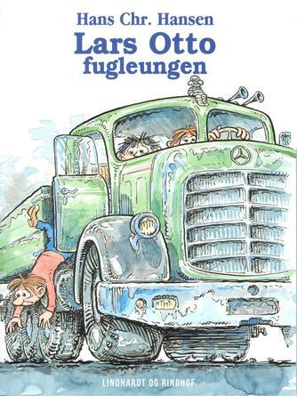 Hans Chr. Hansen (f. 1949): Lars Otto - fugleungen