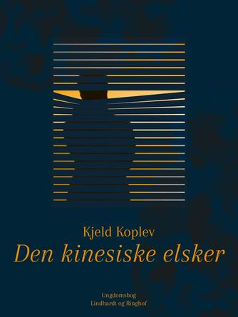 Kjeld Koplev: Den kinesiske elsker