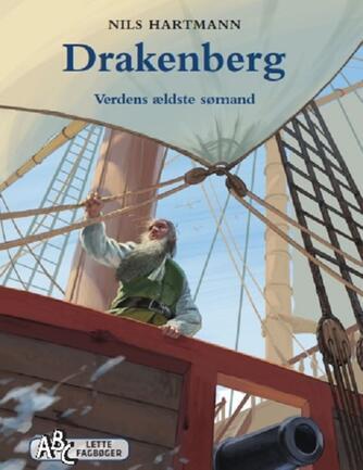 Nils Hartmann: Drakenberg : verdens ældste sømand